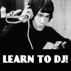 Learn To DJ!